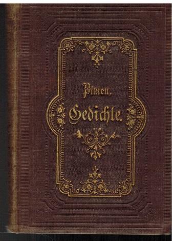 Gedichte von August von Platen.: Platen, August von: