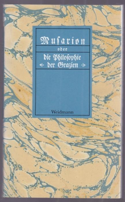 Musarion oder die Philosophie der Grazien. Ein: Wieland, Christoph Martin