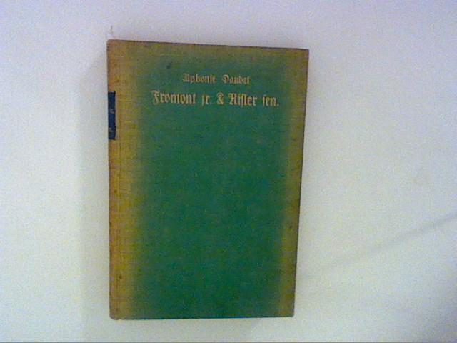 Fromont jr. & Risler sen.: Daudet, Alphonse: