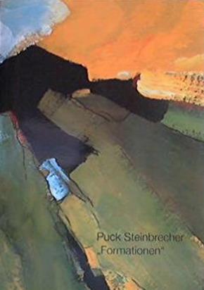 """Puck Steinbrecher """"Formationen"""". Bilder auf Leinwand und: STEINBRECHER, PUCK -"""