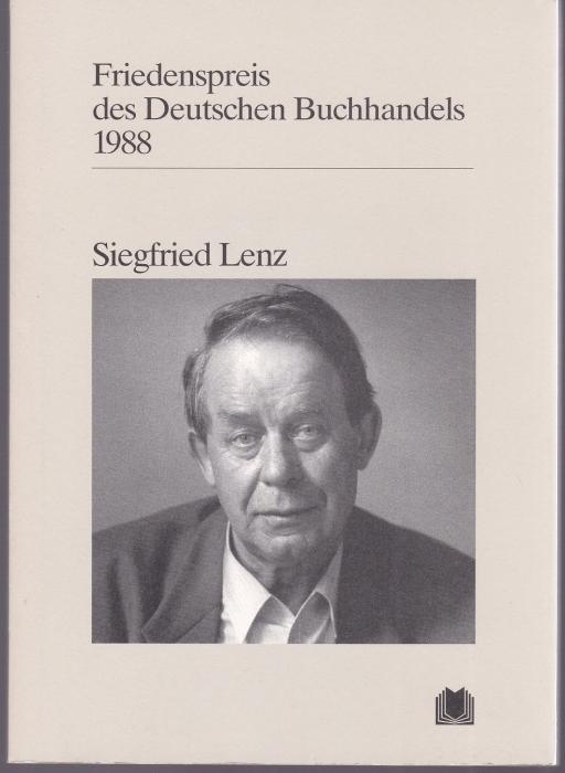 Siegfried Lenz: Ansprachen aus Anlass der Verleihung: Lenz, Siegfried