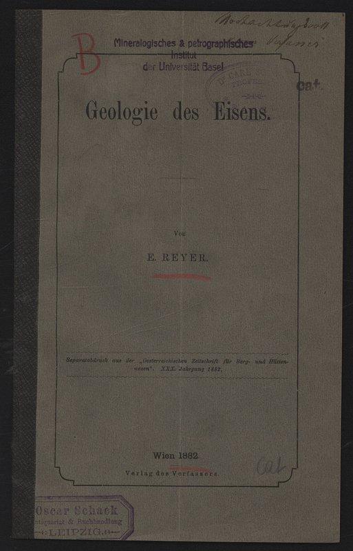 """Geologie des Eisens. Separatdruck aus der """"Oesterreichischen: REYER, E.:"""