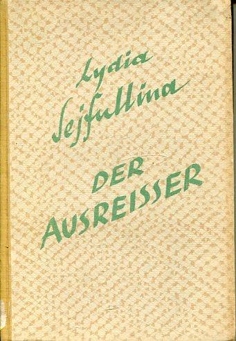 Der Ausreisser.: Sejfullina, Lydia