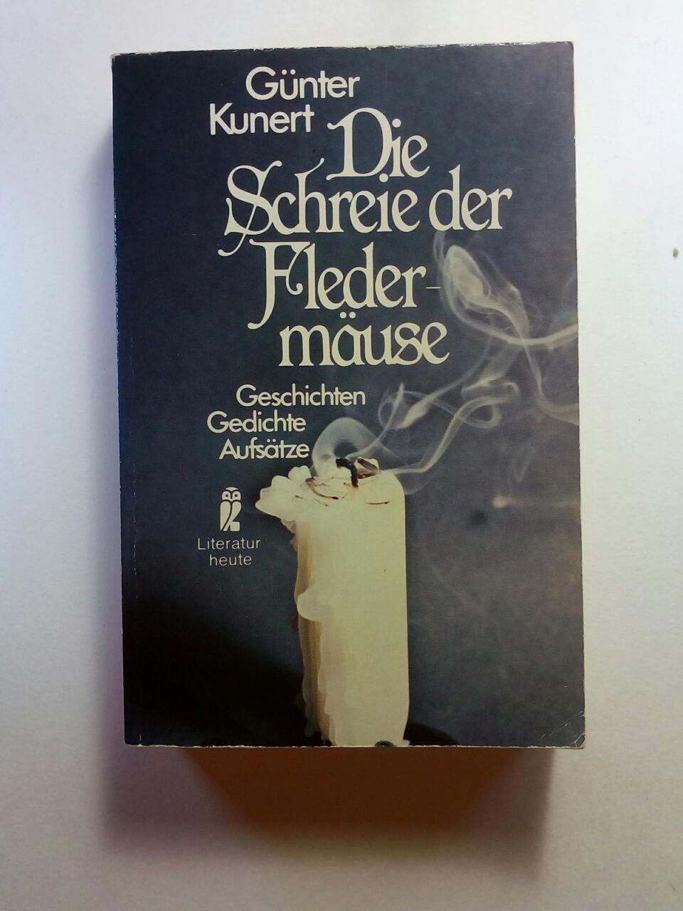 Die Schreie der Fledermäuse. Geschichten, Gedichte, Aufsätze.: Kunert, Günter: