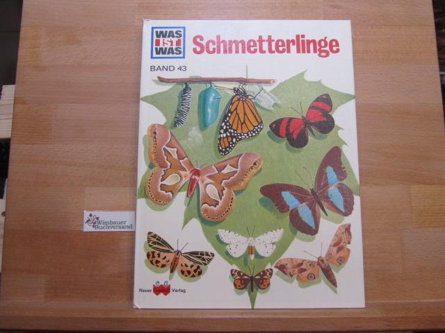 Schmetterlinge : ein Was-ist-was-Buch. von. Ill. von: Rood, Ronald N.