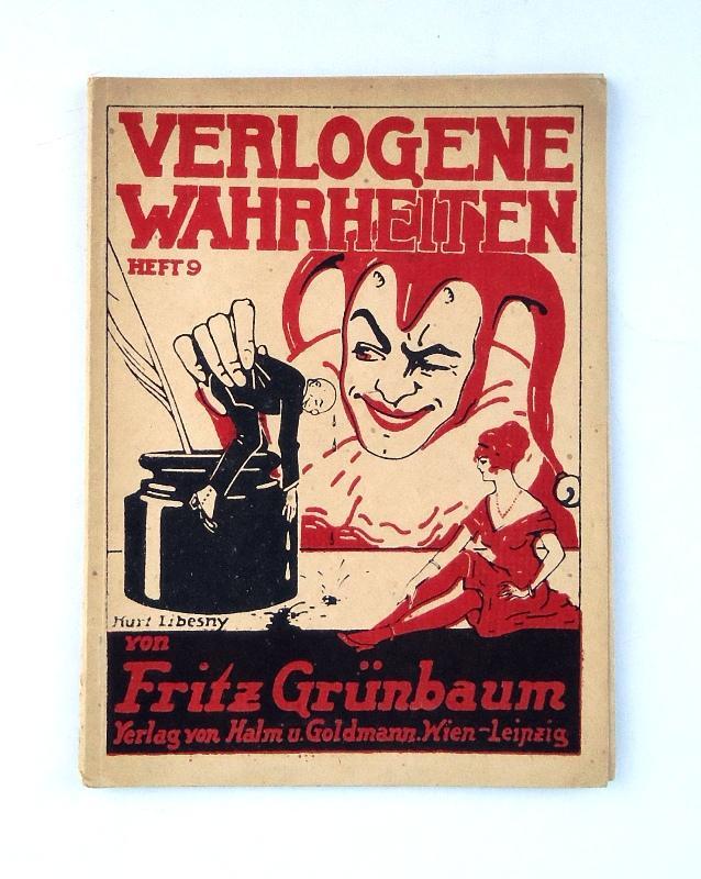 Verlogene Wahrheiten. Heft 9.: Grünbaum, Fritz