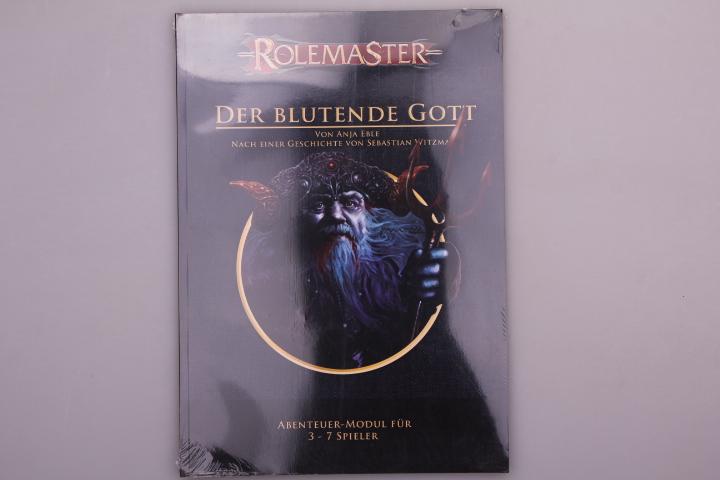 ROLEMASTER DER BLUTENDE GOTT. Abenteuer-Modul TA3 - Eble Anja; Witzmann, Sebastian