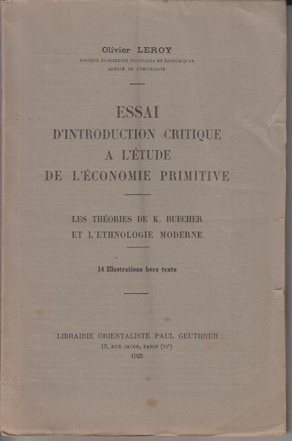 Essai d'Introduction critique a l'Étude de l'Économie: Leroy, Olivier