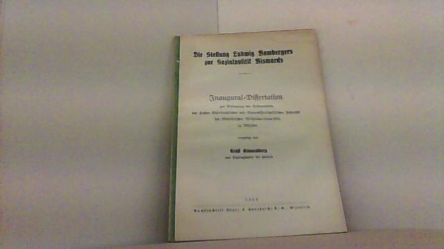 Die Stellung Ludwig Bambergers zur Sozialpolitik Bismarcks.: Kranenberg, Ernst,