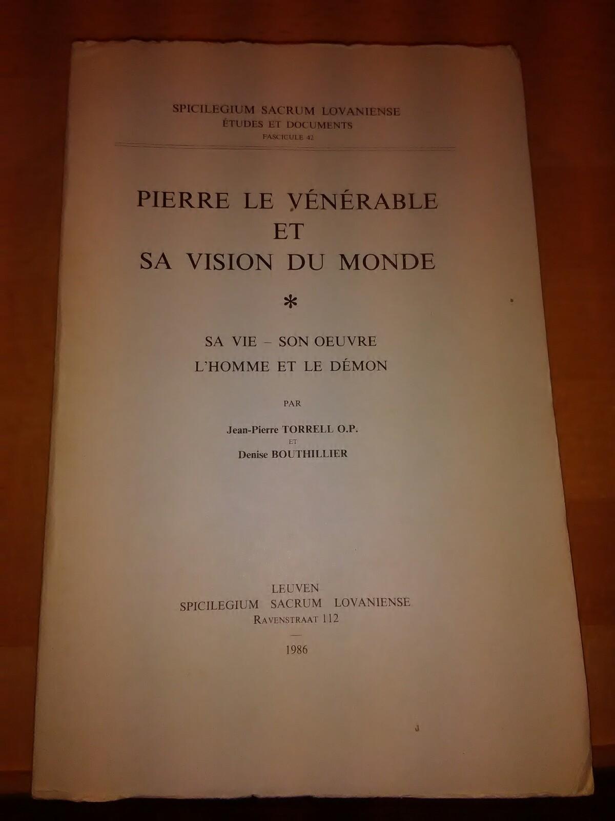 Pierre le Vénérable et sa vision du: Torrell, Jean-Pierre und