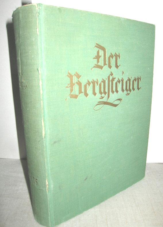 Der Bergsteiger 5. (XIII.) Jahrgang 1. Band: GALLHUBER, JULIUS (Schriftl.):