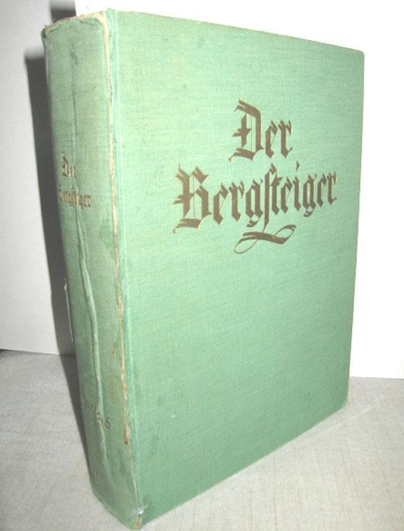 Der Bergsteiger, 6. (XIV.) Jahrgang 1. Band: GALLHUBER, JULIUS (Schriftl.):