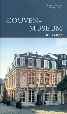 Couven-Museum in Aachen. DKV-Edition - Preising, Dagmar und Ulrich Schäfer