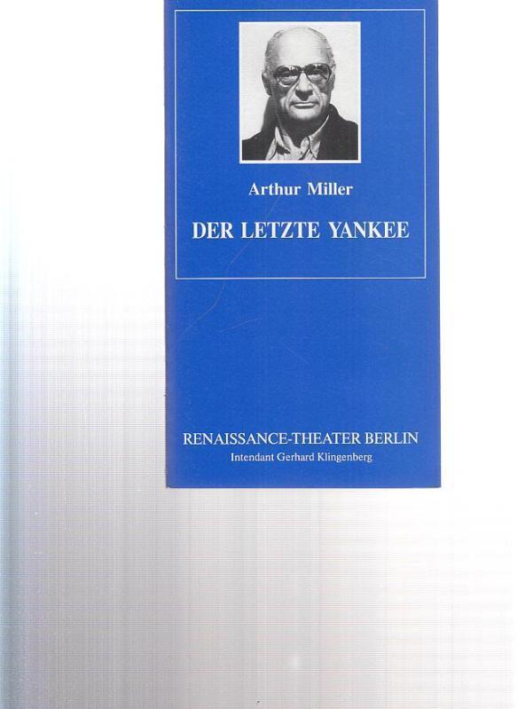 Der letzte Yankee. Intendant Klingenberg, Gerhard. Deutschsprachige: Renaissance - Theater