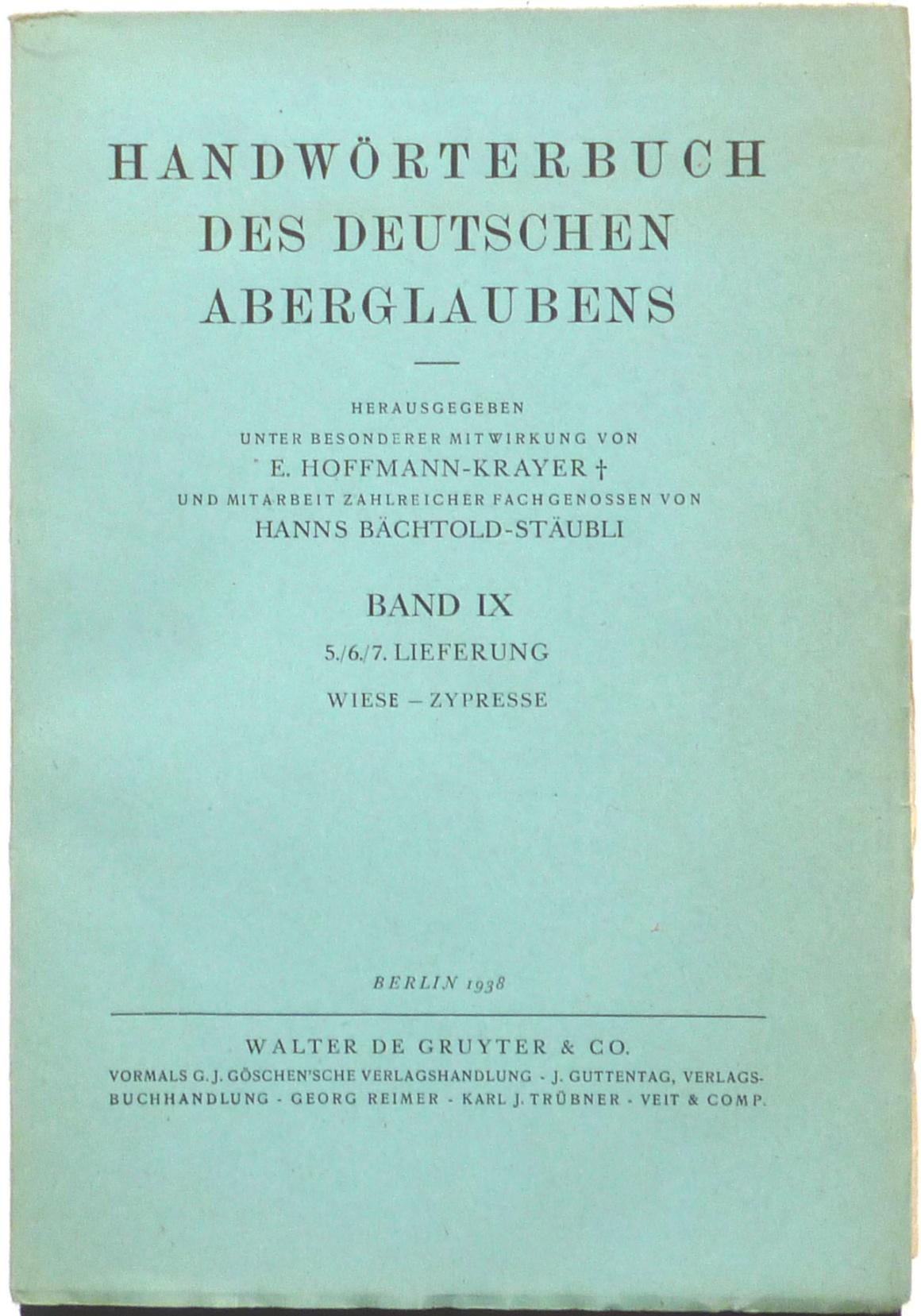 Handwörterbuch des deutschen Aberglaubens, Band IX, 5./: Bächtold-Stäubli, Hanns (ed.)
