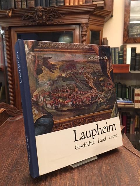 Laupheim : Geschichte Land Leute.: Laupheim. - Schenk,