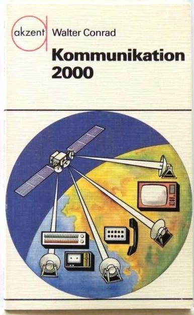 Kommunikation 2000;: Conrad, Walter