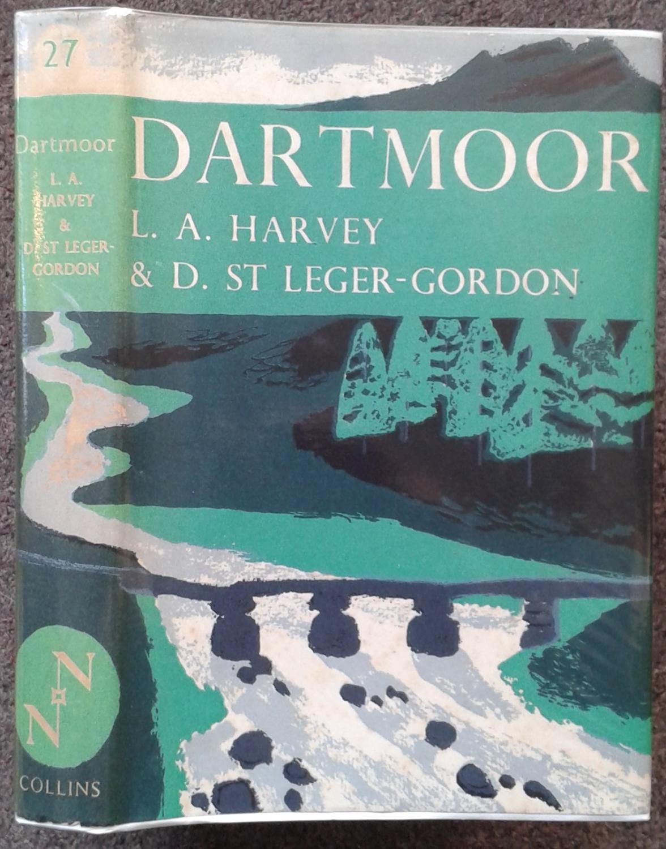 THE NEW NATURALIST. NO.27. DARTMOOR.: L. A. Harvey