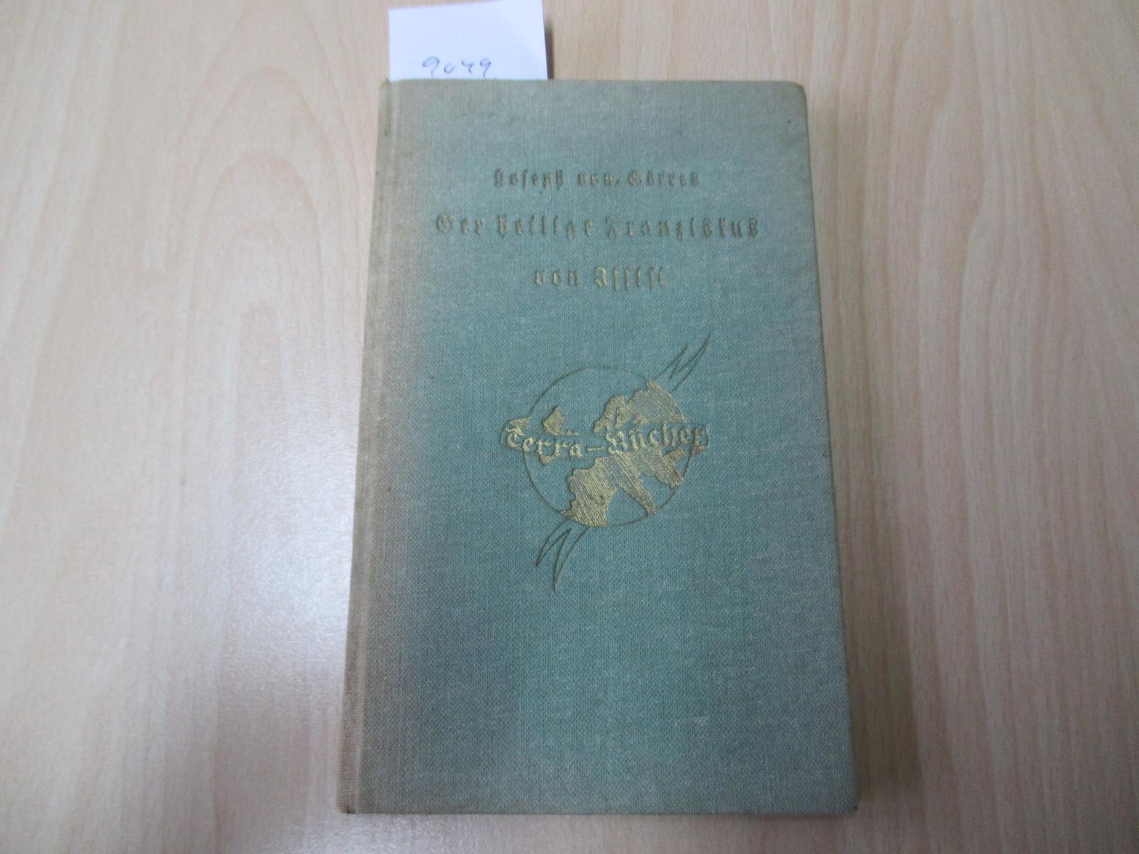 Der heilige Franziskus von Assisi Terra-Bücher Nr.: von Görres, Joseph