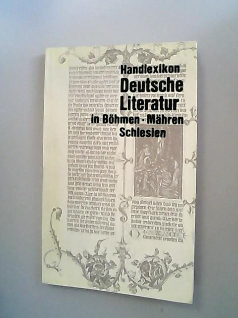 Kleines Handlexikon. Deutsche Literatur in Böhmen, Mähren,: Knobloch, Erhard J.,