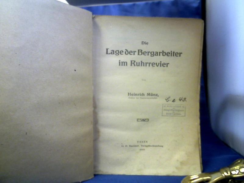 Die Lage der Arbeiter im Ruhrrevier.: Münz, Heinrich.