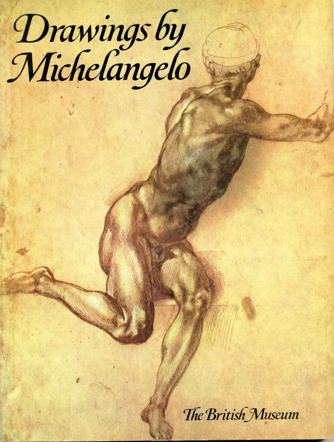 DRAWINGS BY MICHELANGELO in the Collection of: Gere, J. A.