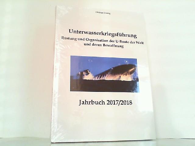Unterwasserkriegsführung - Rüstung und Organisation der Uboot: Zweng, Christian: