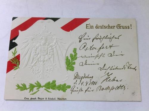 Mit blindgeprägtem Reichsadler: Ein deutscher Gruss!)