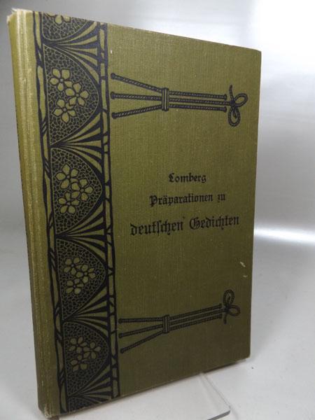 Präparation zu deutschen Gedichten Heft 5. Nach: Lomberg, August:
