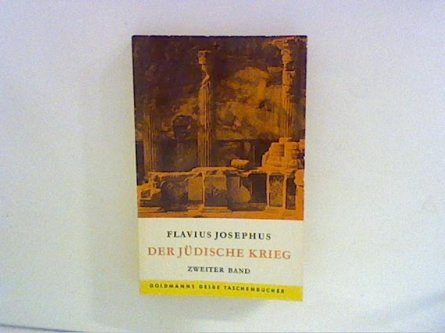 Der Jüdische Krieg: De bello Judaico; Bd.: Flavius, Josephus: