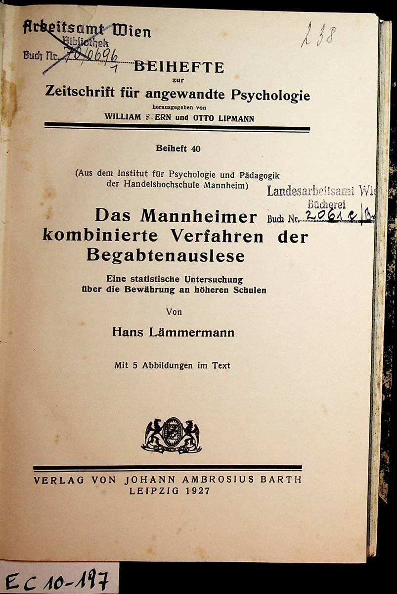 Das Mannheimer kombinierte Verfahren der Begabtenausslese : Lämmermann, Hans: