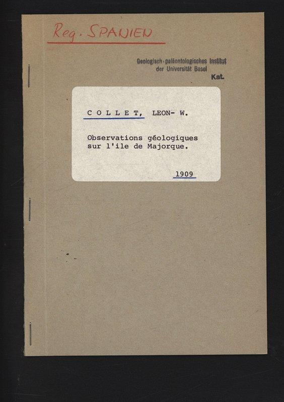 Observations géologiques sur l'ile de Majorque.: Collet, Leon-W.,