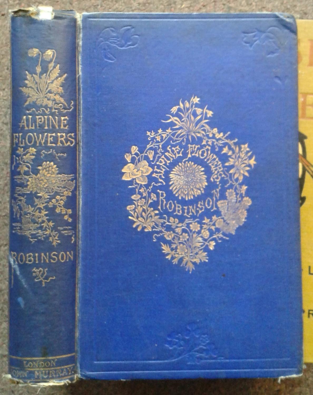ALPINE FLOWERS FOR ENGLISH GARDENS.: W. Robinson.