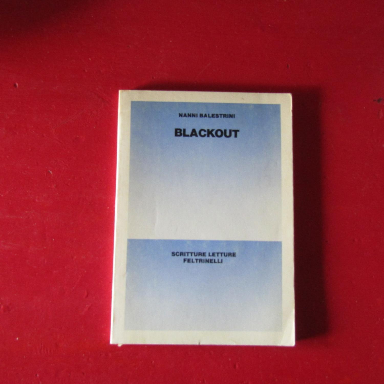 Blackout - Nanni Balestrini