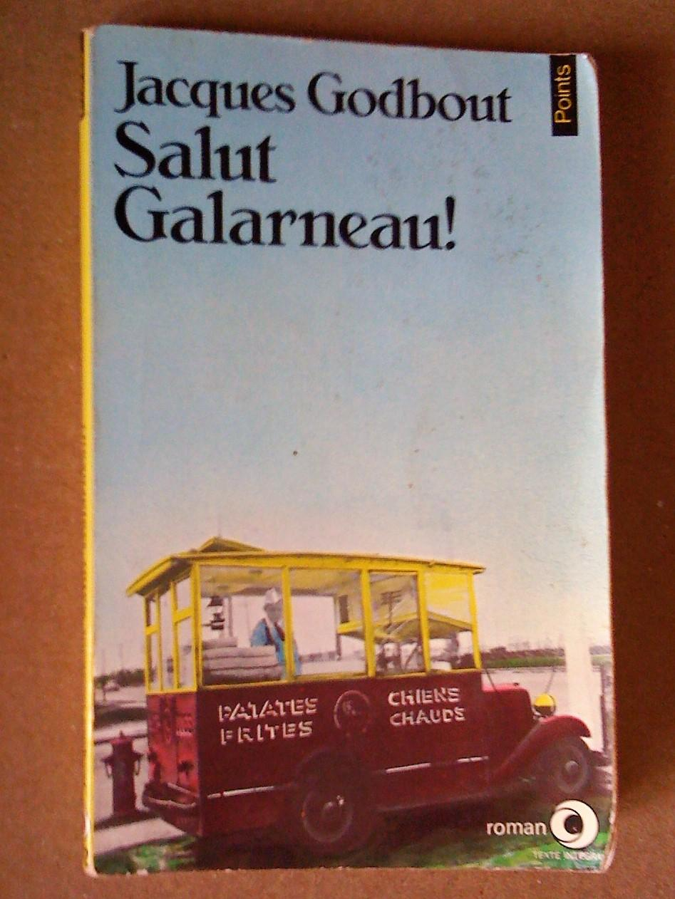 Ebook Salut Galarneau By Jacques Godbout