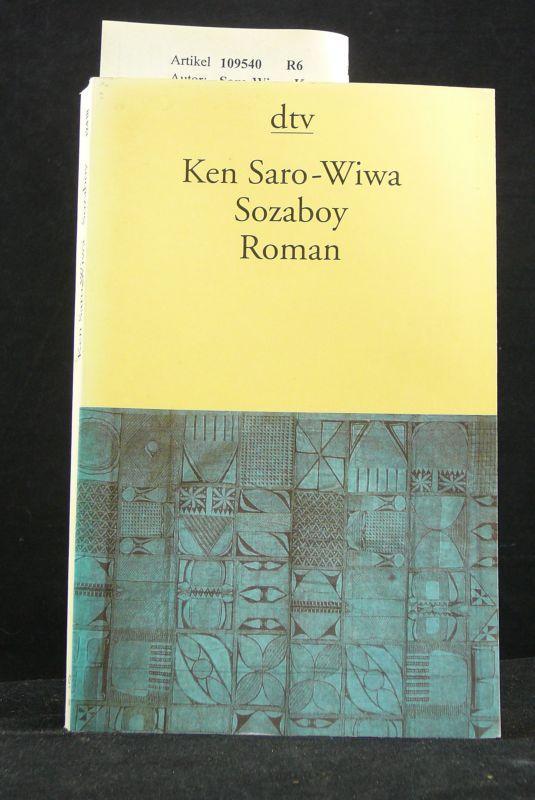 Sozaboy. Roman. o.A. - Saro-Wiwa, Ken.
