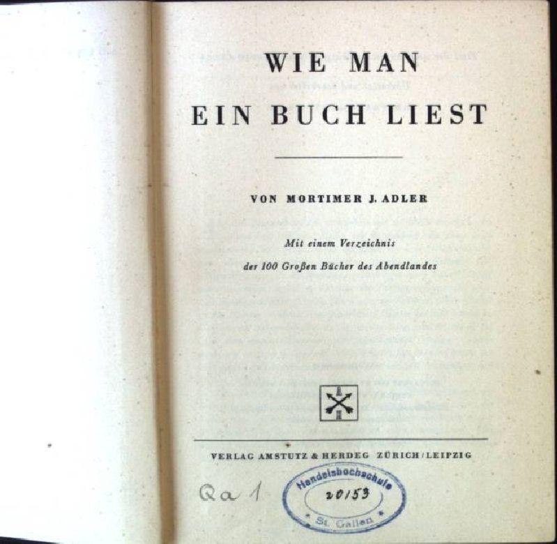 Wie man ein Buch liest: Adler, Mortimer J.: