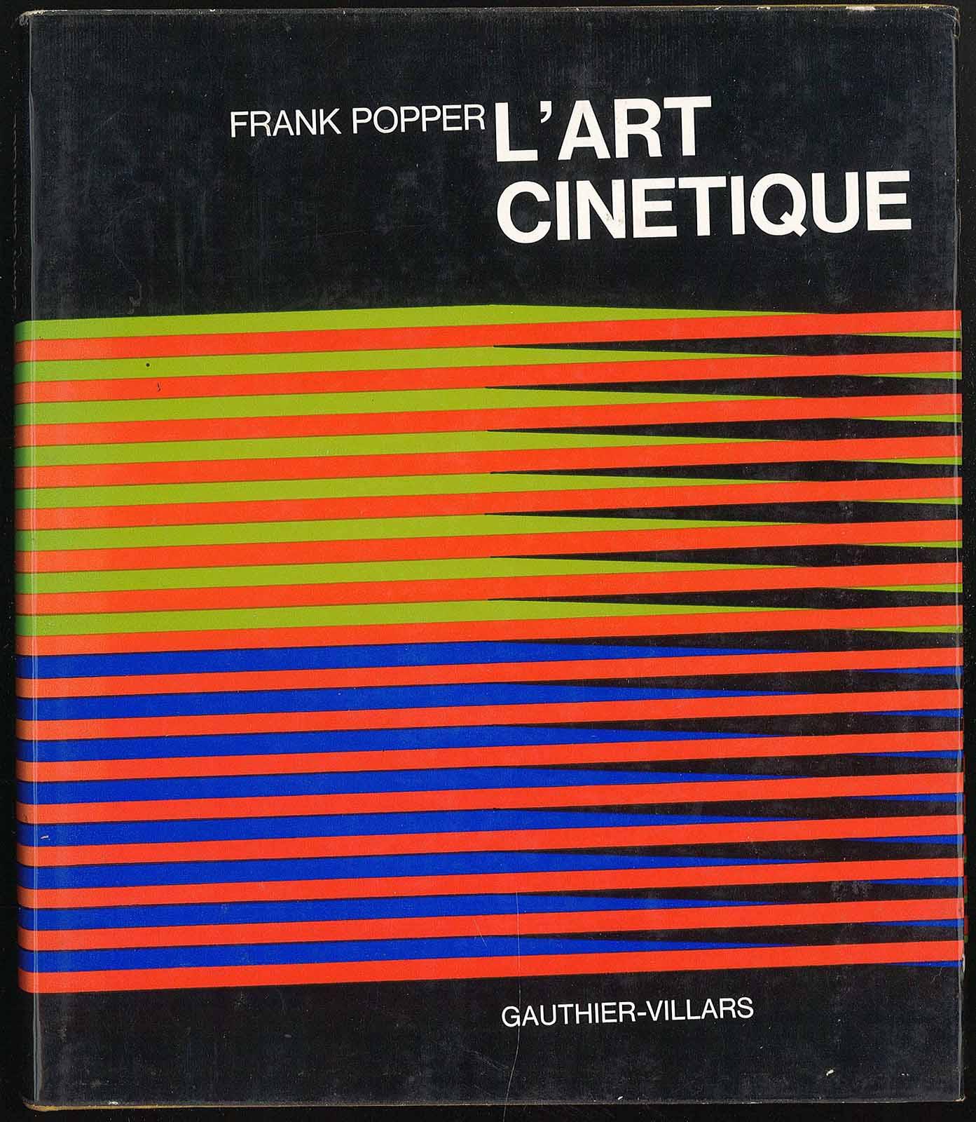 L'art cinetique: Popper Frank