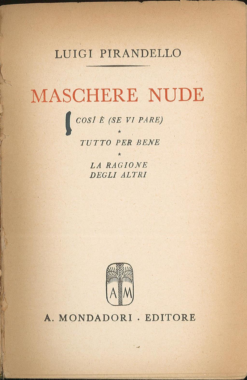 Maschere nude Tutto il teatro di Pirandello IV - Luigi