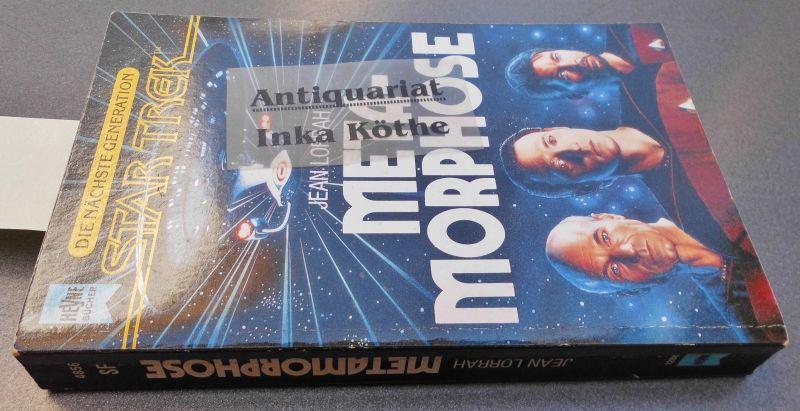 Metamorphose - Die neuen Abenteuer des Raumschiffs: Lorrah, Jean: