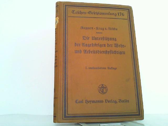 Die Unterstützung der Angehörigen der Wehr- und: Ruppert, Fritz und