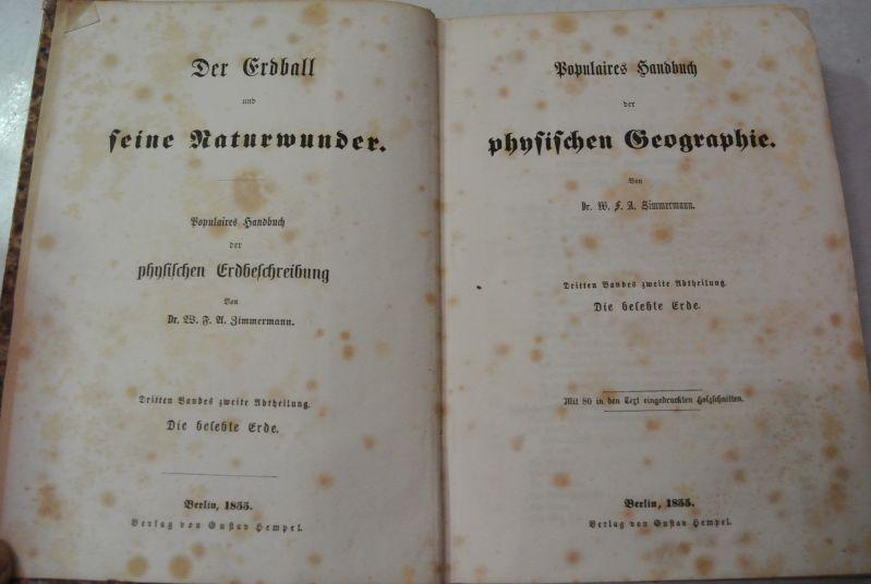 Die belebte Erde. (= Der Erdball und: Zimmermann, W. F.