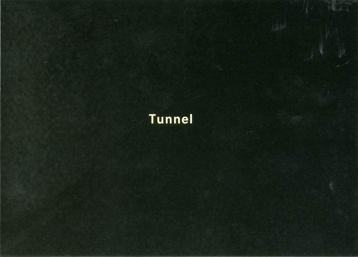 Tunnel.: Demand, Thomas.