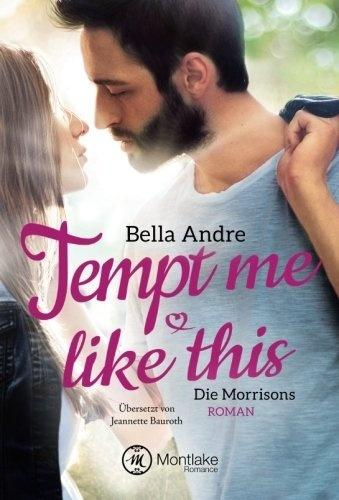 Tempt Me Like This - Bella Andre