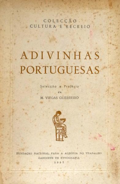 ADIVINHAS PORTUGUESAS.: VIEGAS GUERREIRO. (Manuel)