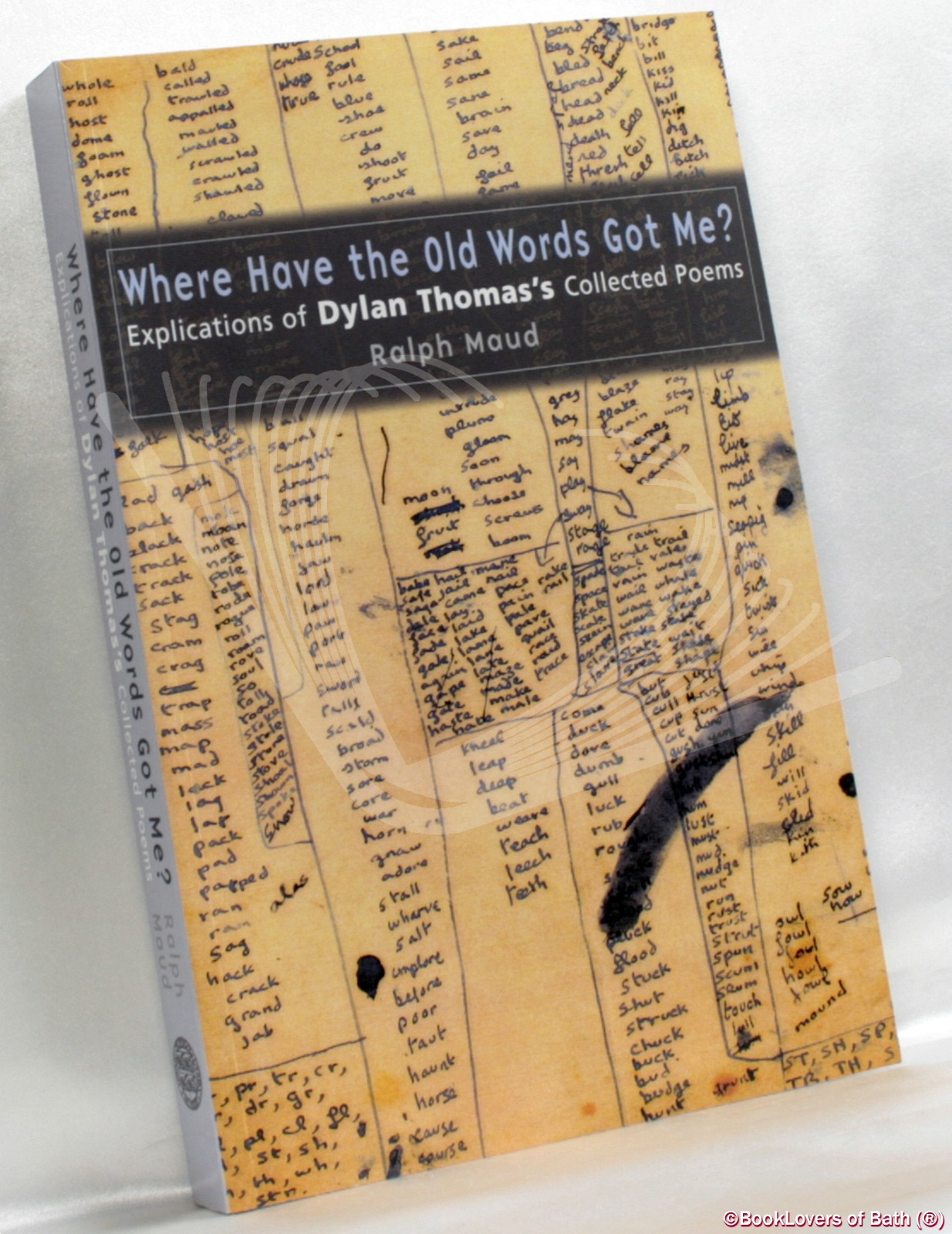 Where Have the Old Words Got Me?: Ralph Maud