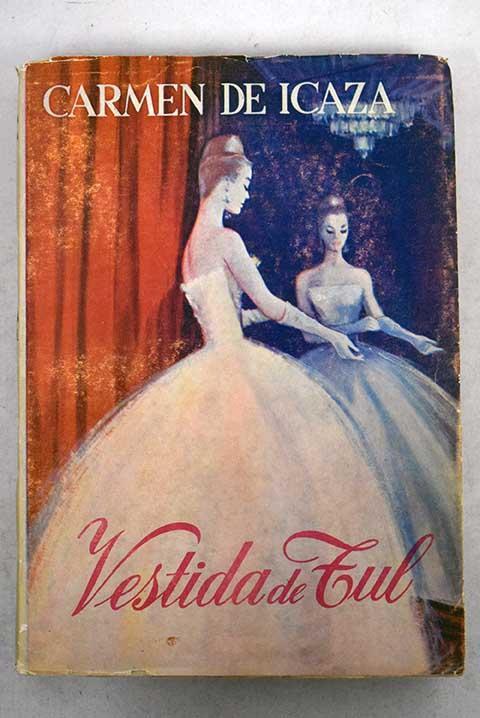 Vestida De Tul By Icaza Carmen De Tapa Blanda 1955 Alcaná Libros