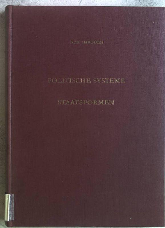 Politische Systeme; Staatsformen.: Imboden, Max: