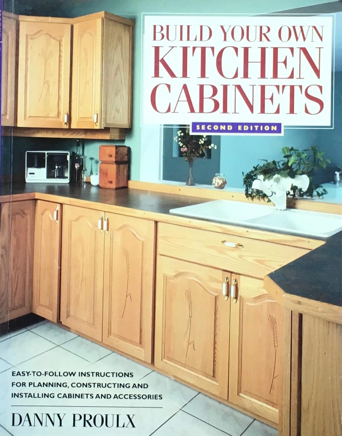 Build Your Own Kitchen Cabinets Second Edition By Proulx Danny Very Good Paperback 2005 Later Printing The Glass Key