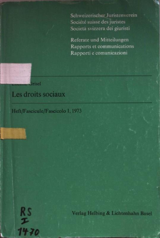 Les droits sociaux: Rapport.: Grisel, Etienne: